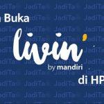 Cara Buka Livin by Mandiri di HP Root